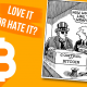 bitcoin love or hate
