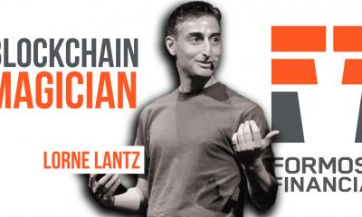 Formosa Financial, Lorne Lanz the Blockchain Magician