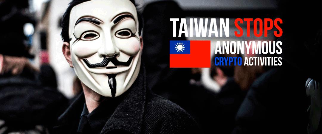 taiwan stops anonymous activities