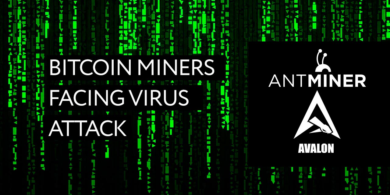 bitcoin-miners-face-virus-attack-hant