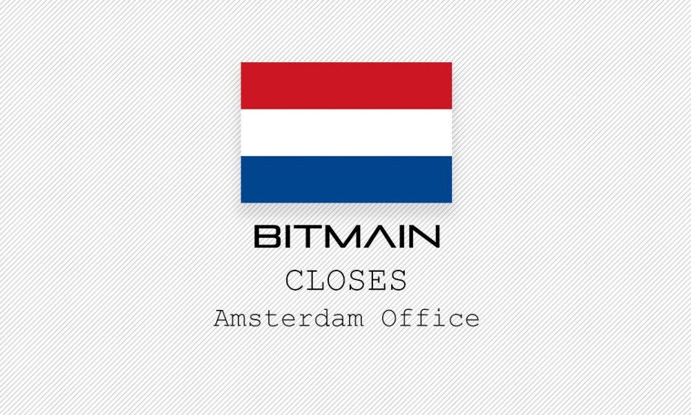 bitmain-close-amsterdam-office