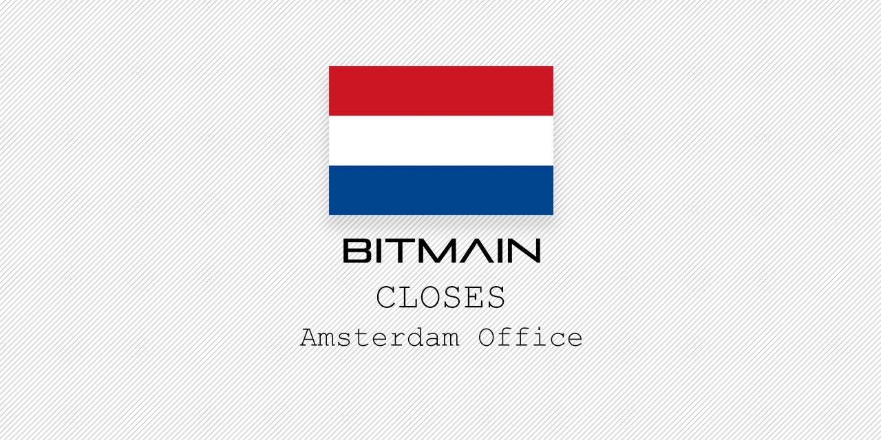 bitmain close amsterdam office