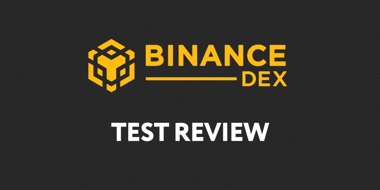 binance dex test review