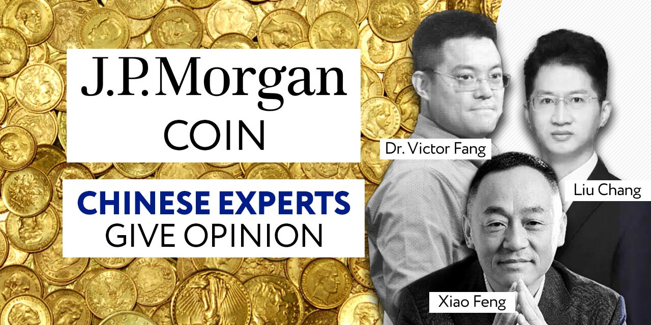 chinese-experts-on-jpmorgan-coin