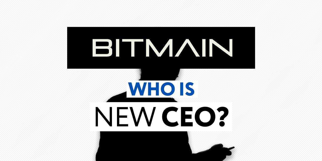 Bitmain New CEO Wang Haichoa