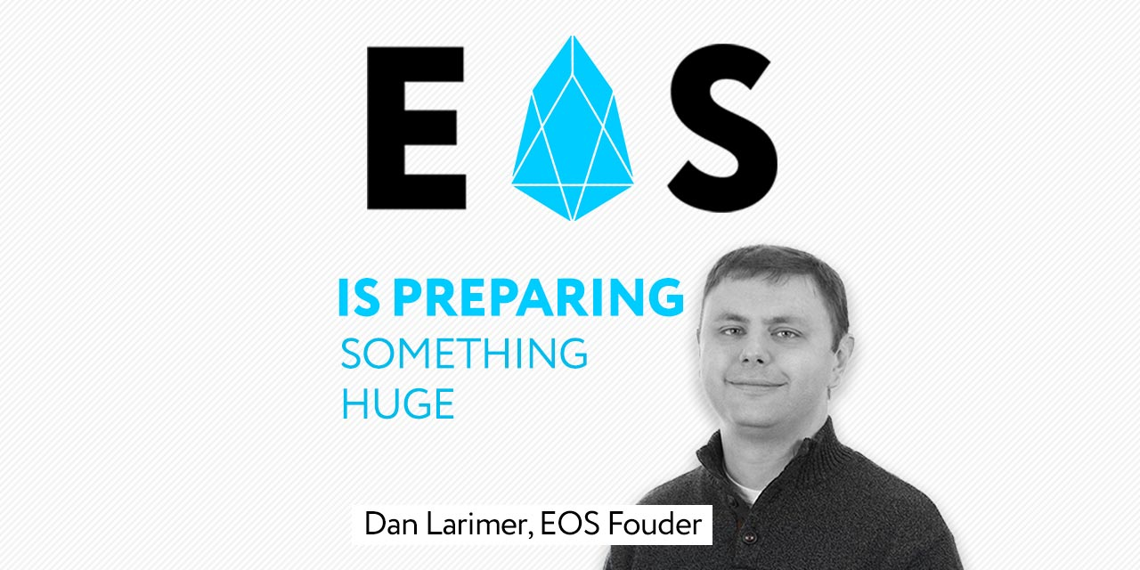 Dan larimer EOS ANNOUNEMENt