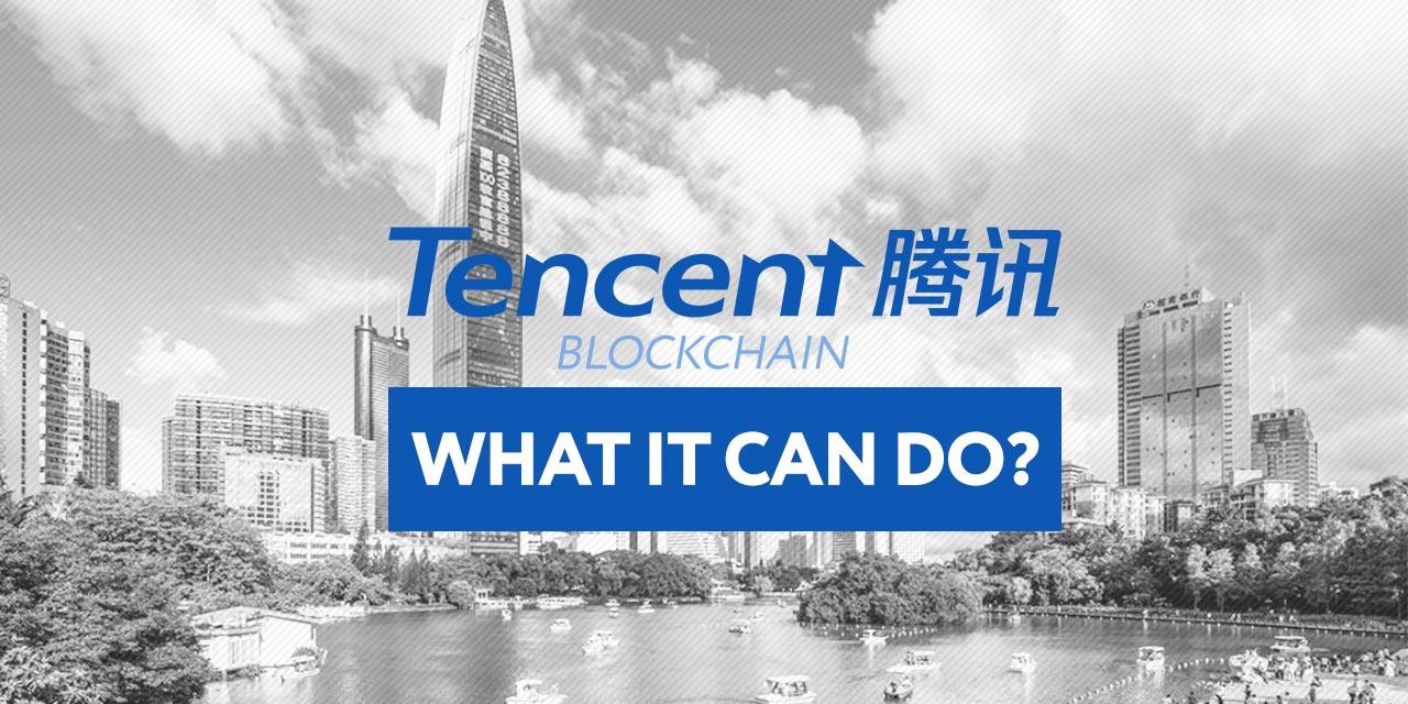 Tencent Blockcahin