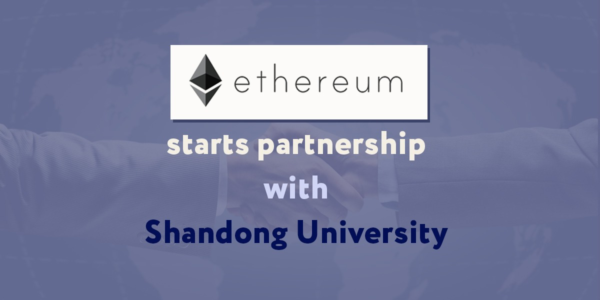 The Ethereum community fund project (ECF) will partner with Shandong University to establish the 'College Student Blockchain Technology Research Association.