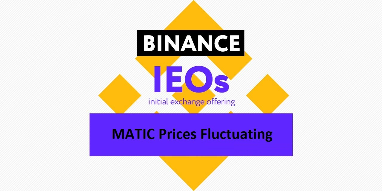 MATIC Prices Fluctuating