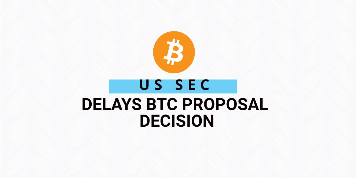 Delays the VanEck Bitcoin ETF Proposal Decision