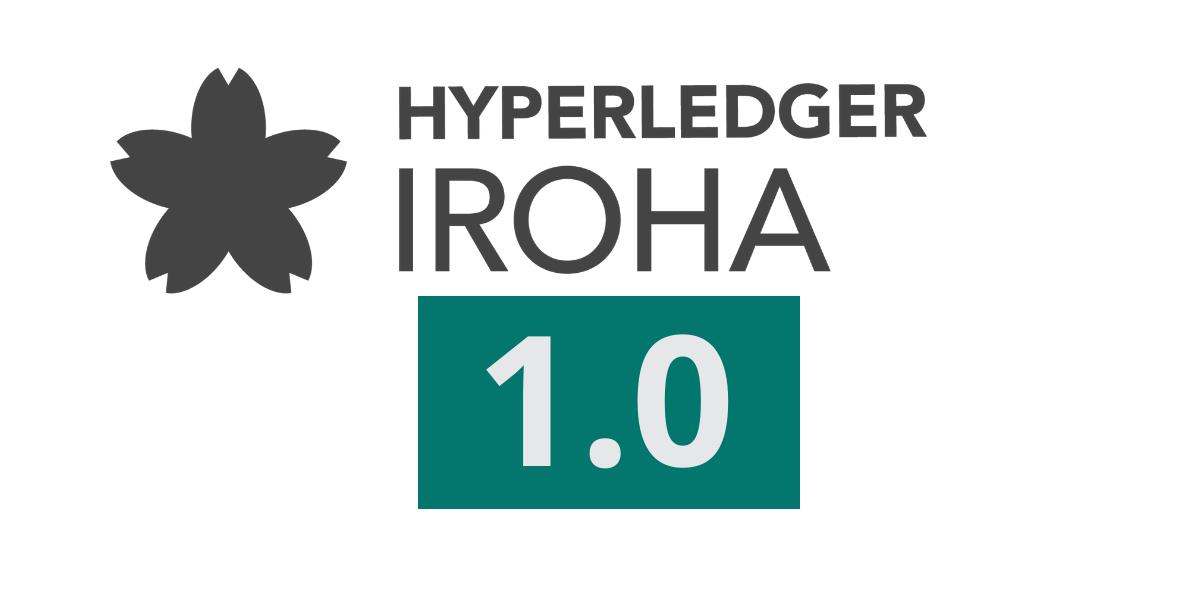 Hyperledger, a partnership across industries created to improve blockchain technology, has announced the introduction of Hyperledger Iroha 1.0.