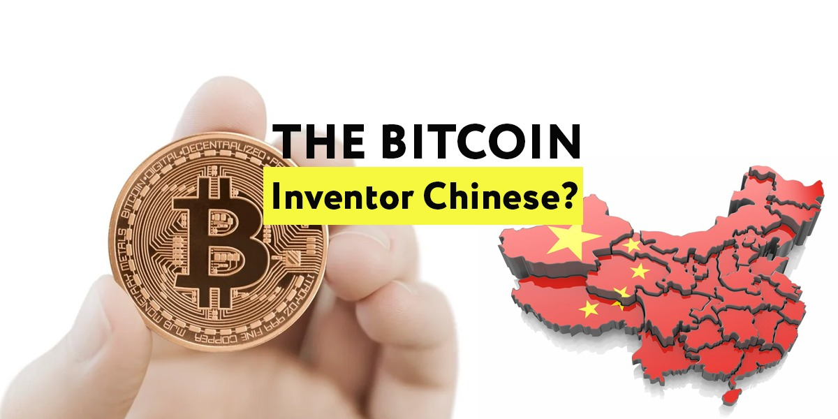Is the Bitcoin Inventor Chinese?