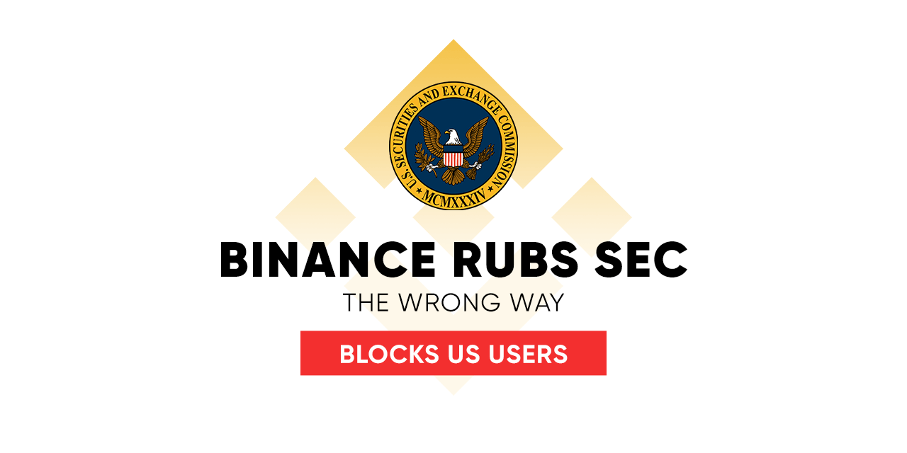 Binance rubs SEC the wrong way,