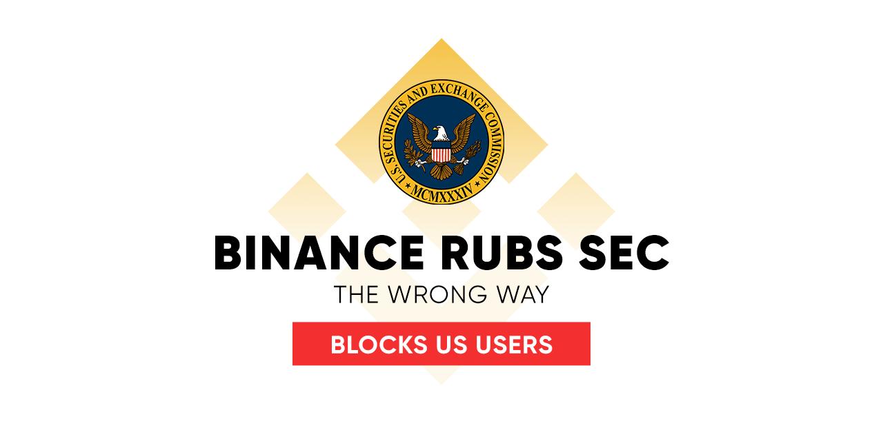 Binance rubs SEC the wrong way,