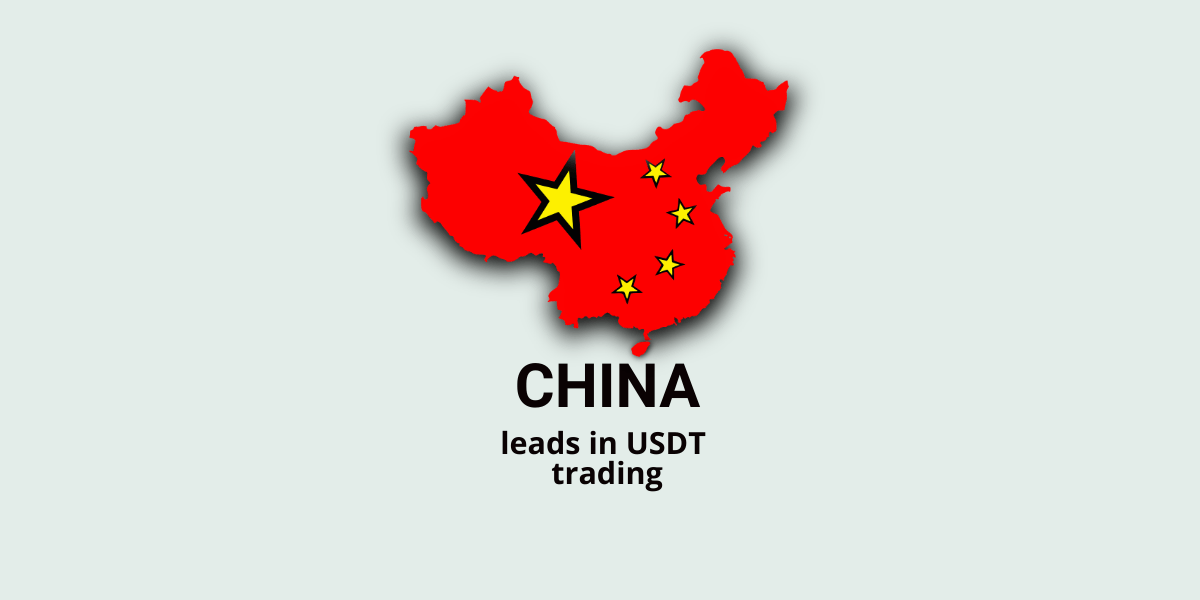 The demand is rising; China is leading in USDT trading