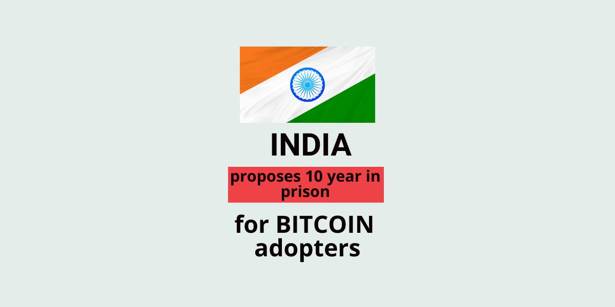 India's Insane Anti-Crypto Bill Proposes 10-Yr Prison for Bitcoin Adopters: Report