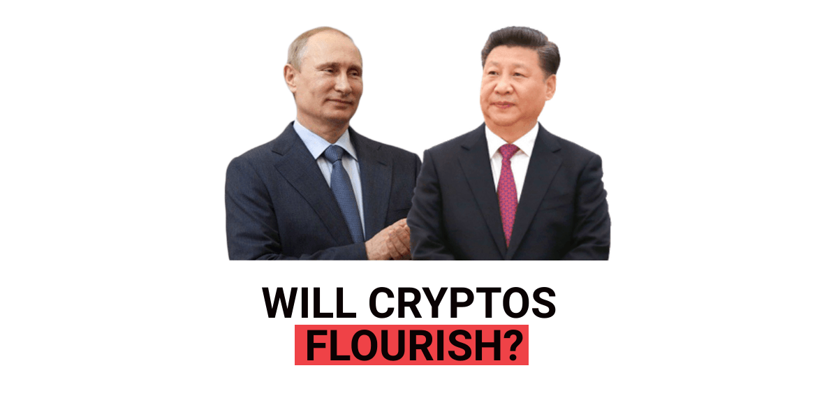 Putin Meeting with Xi Jing, Will Cryptos Flourish?
