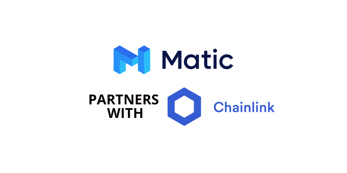 The Matic network has announced a partnership with the ChainLink network. This partnership will enable Matic to leverage ChainLink's decentralized Oracle network to effectively access real-world data for smart contracts on the network.