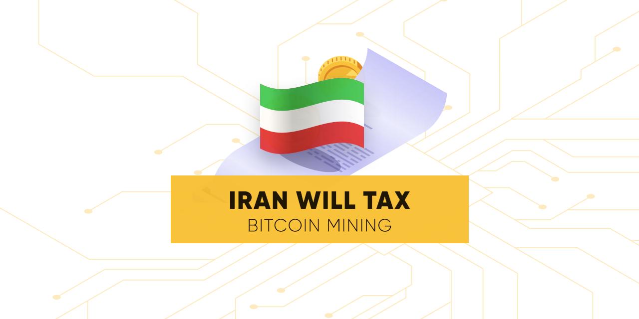 Iran Will Tax Bitcoin Mining Asia Crypto Today -