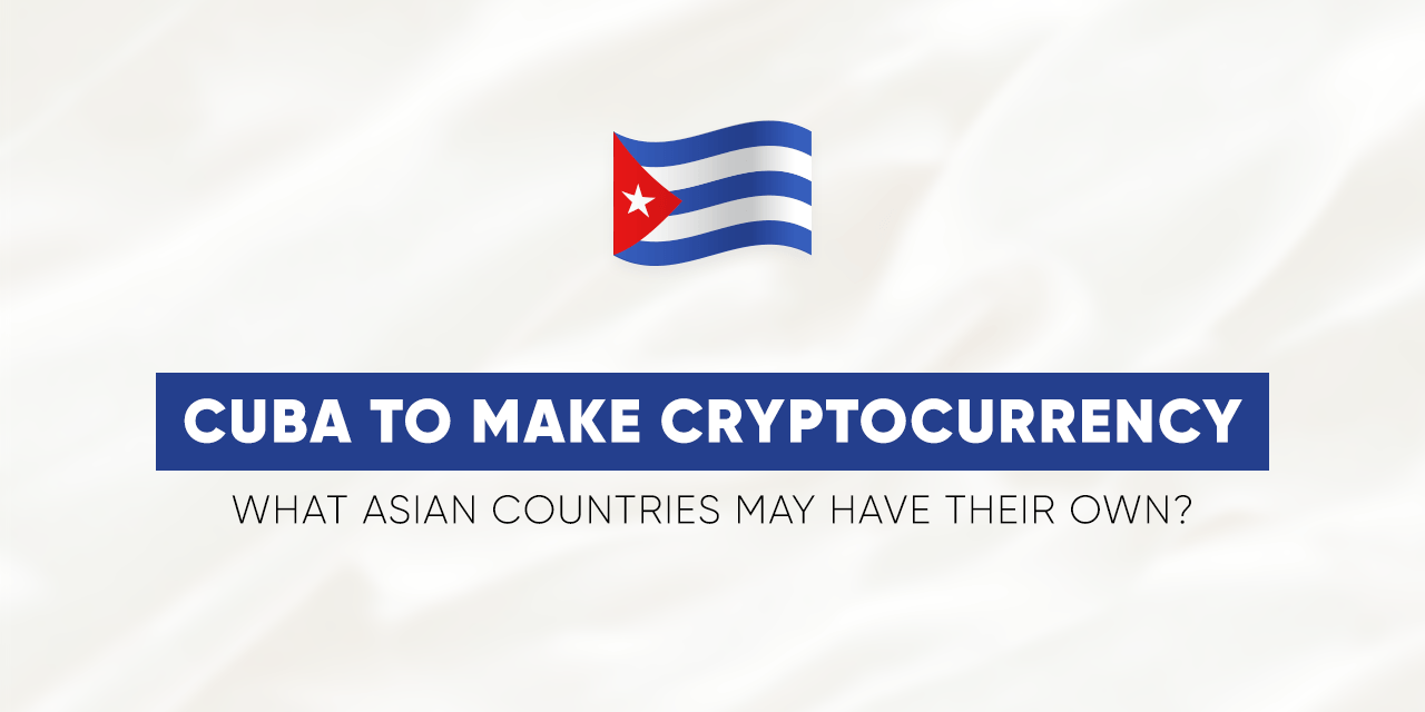 Cuba Asia Cryptocurrency