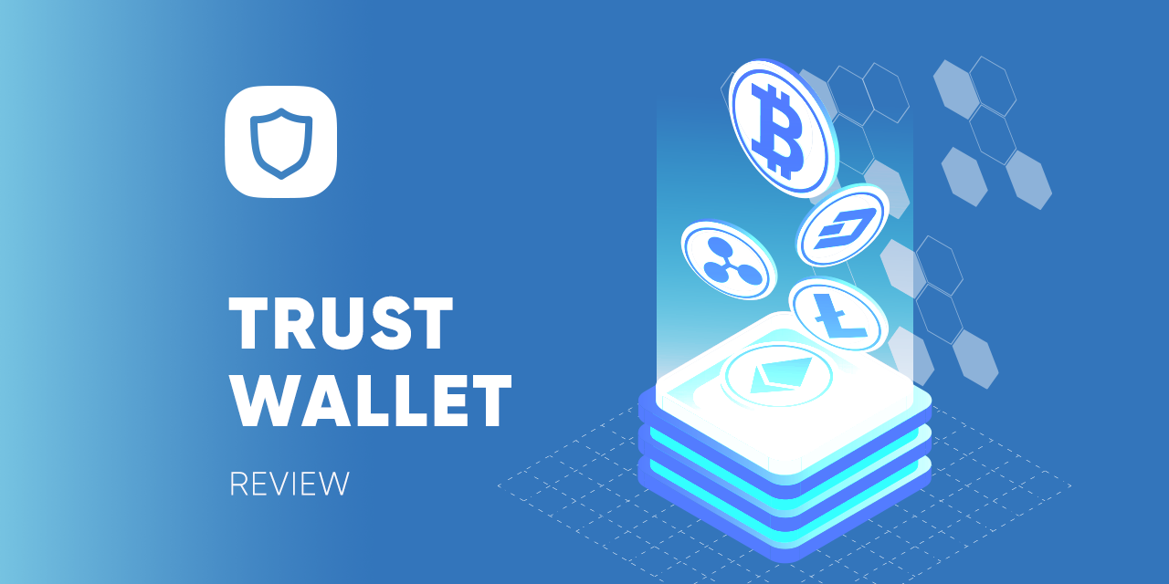Trust wallet review (2020) - Asia Crypto Today
